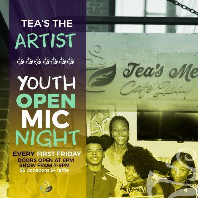 Tea's The Artist First Friday