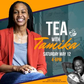 tea with Tamika Catchings