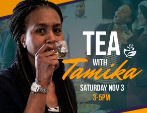 Tea with Tamika