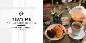 Virtual Talks Over Tea Tea's Me Cafe